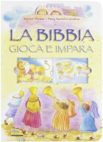 La Bibbia - Thomas Marion, Bertolini Grudina Paola
