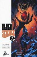 Sincera espiazione. Black science - Remender Rick, Scalera Matteo, Dinisio Moreno