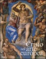 Cristo nell'arte europea. Ediz. illustrata - Timothy Verdon