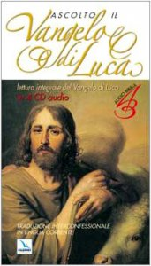 Copertina di 'Ascolto il Vangelo di Luca. 4 CD Audio'