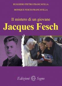 Copertina di 'Il mistero di un giovane. Jacques Fesch'