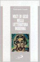 Volti di Gesù nella letteratura moderna [vol_1] - Castelli Ferdinando