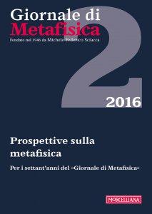 Copertina di 'Giornale di Metafisica. 2/2016: Prospettive sulla metafisica'