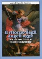 Il ritorno degli angeli oggi - Stanzione Marcello