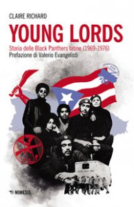 Copertina di 'Young Lords. Storia delle Black Panthers latine (1969-1976)'