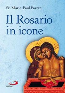 Copertina di 'Il rosario in icone'