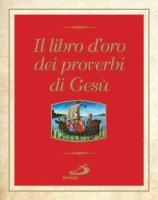 Il libro d'ordo dei proverbi di Gesù - Enrico Impalà
