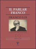Franco Loi. Al traguardo degli ottant'anni - De Santi Gualtiero