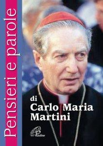 Copertina di 'Pensieri e parole di Carlo Maria Martini'