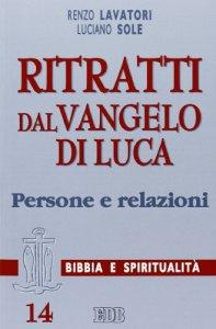 Copertina di 'Ritratti dal Vangelo di Luca. Persone e relazioni'