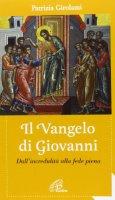 Il vangelo di Giovanni - Patrizia Girolami
