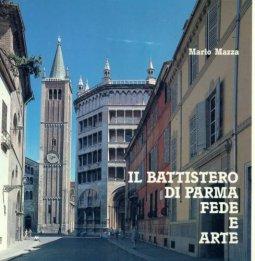 Copertina di 'Il battistero di Parma. Fede e arte'