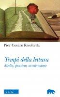 Tempi della lettura - P. Cesare Rivoltella