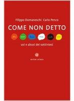 Come non detto - Domaneschi F.; Penco C.