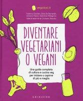 Diventare vegetariani o vegani