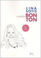 Il nuovo bon ton - Sotis Lina