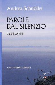 Copertina di 'Parole dal silenzio. Oltre i confini'