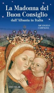 Copertina di 'La Madonna del Buon Consiglio dall'Albania in Italia'