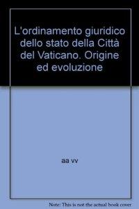 Copertina di 'L'ordinamento giuridico dello stato della Città del Vaticano'