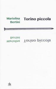 Copertina di 'Torino piccola'