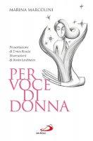 Per voce di donna - Marcolini Marina
