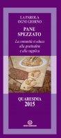Pane spezzato - Arcidiocesi di Milano