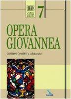 Logos. Corso di studi biblici. Opera giovannea - Ghiberti Giuseppe