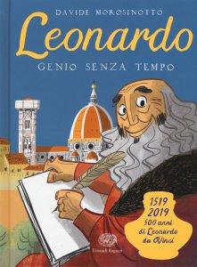 Copertina di 'Leonardo da Vinci, genio senza tempo'