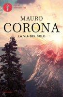 La via del sole - Corona Mauro