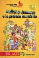 Indiana Joannes e la profezia benedetta - Centro  Pastorale  Ragazzi  Verona