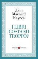 I libri costano troppo? - John Maynard Keynes