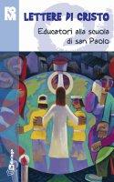 Lettere di Cristo. Educatori alla scuola di san Paolo - Fondazione Oratori Milanesi