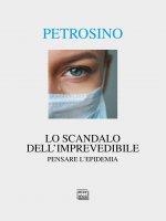 Lo scandalo dell'imprevedibile - Silvano Petrosino