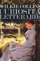 Curiosità letterarie - Collins Wilkie