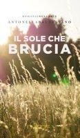 Il sole che brucia - Baldassano Antonella