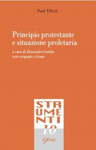 Copertina di 'Principio protestante e situazione proletaria'