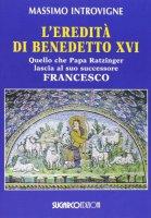L' eredità di Benedetto XVI - Massimo Introvigne