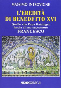 Copertina di 'L' eredità di Benedetto XVI'