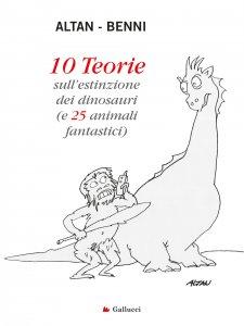 Copertina di '10 Teorie sull'estinzione dei dinosauri'