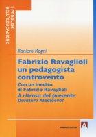 Fabrizio Ravaglioli un pedagogista controvento