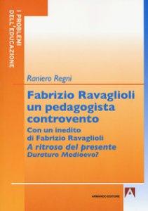 Copertina di 'Fabrizio Ravaglioli un pedagogista controvento'