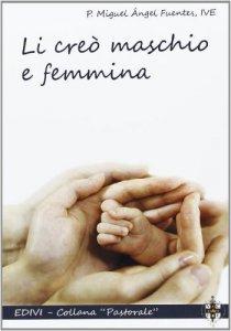 Copertina di 'Li creò maschio e femmina'