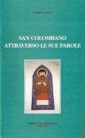 San Colombano attraverso attraverso le sue parole - Tomàs O' Fiaich