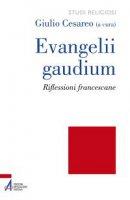 Evangelii gaudium - Giulio Cesareo