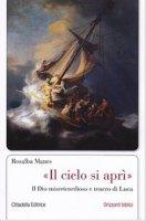 """Il cielo si aprì"" - Manes Rosalba"