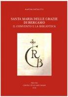 Santa Maria delle Grazie di Bergamo - Martina Pantarotto