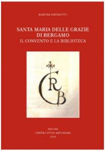 Copertina di 'Santa Maria delle Grazie di Bergamo'