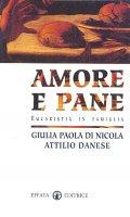 Amore e pane - Di Nicola Giulia P., Danese Attilio