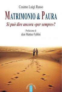 Copertina di 'Matrimonio & paura. Si può ancora dire «per sempre»?.'