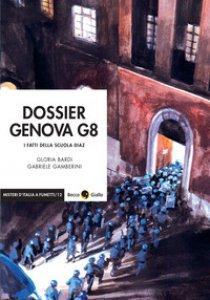 Copertina di 'Dossier Genova G8. I fatti della scuola Diaz'